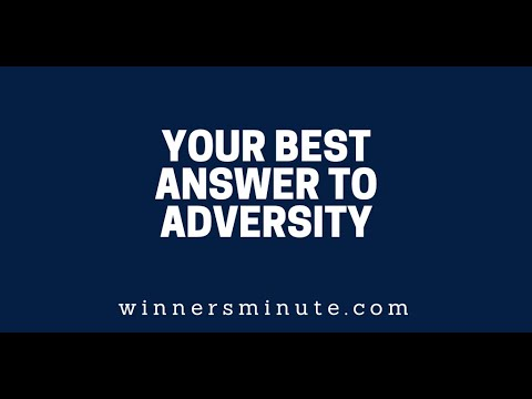 Your Best Answer to Adversity  The Winner's Minute With Mac Hammond