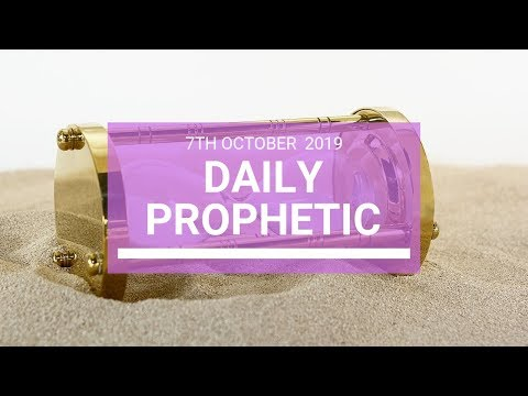Daily Prophetic 7 October Word 4