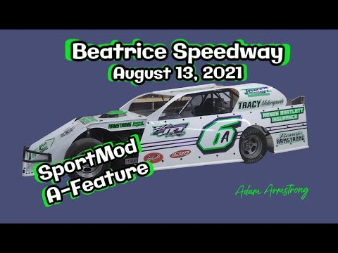 08/13/2021 Beatrice Speedway SportMod A-Feature - dirt track racing video image
