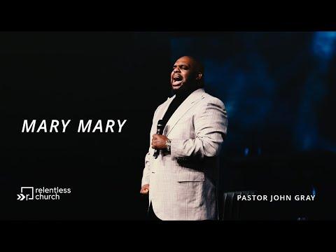 Mary Mary  Pastor John Gray