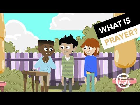 ChurchKids: What Is Prayer?