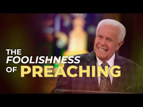 The Foolishness Of Preaching (November 1, 2020)  Jesse Duplantis
