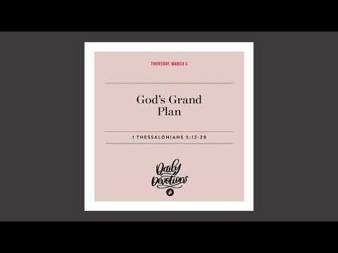 Gods Grand Plan - Daily Devotionals
