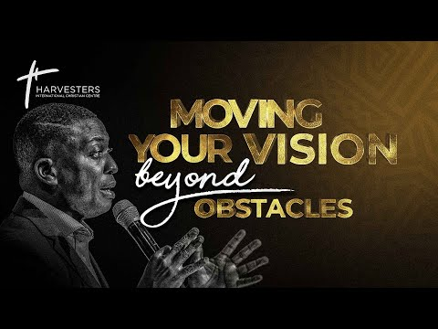 Moving Your Vision Beyond Obstacles  Pst Bolaji Idowu  24th October 2021