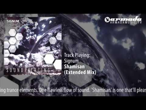 Signum - Shamisan (Extended Mix) - UCGZXYc32ri4D0gSLPf2pZXQ