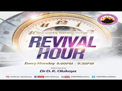 REVIVAL HOUR 21st June 2021 MINISTERING: DR D.K. OLUKOYA