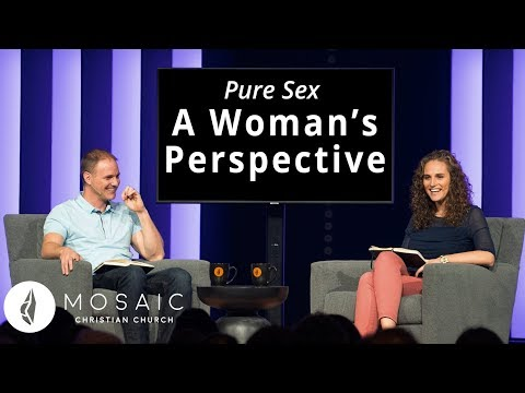 Pure Sex  A Woman's Perspective  Song of Solomon 2:7