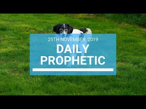 Daily Prophetic 25 November Word 1