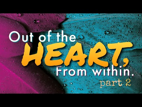 Out Of The Heart, From Within Pt  2 - Message Only