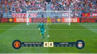 MANCHESTER UNITED vs LIVERPOOL   Penalty Shootout   PES19