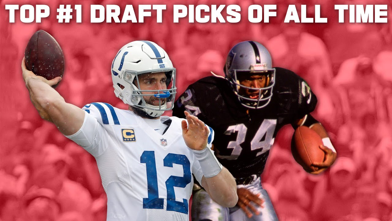Favorite No. 1 Overall Picks of All-Time