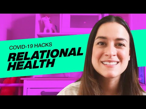 VOUS COVID-19 HACKS  Relational Health with Erika Vazquez