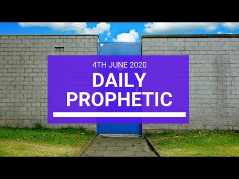 Daily Prophetic 4 June 2020 7 of 7