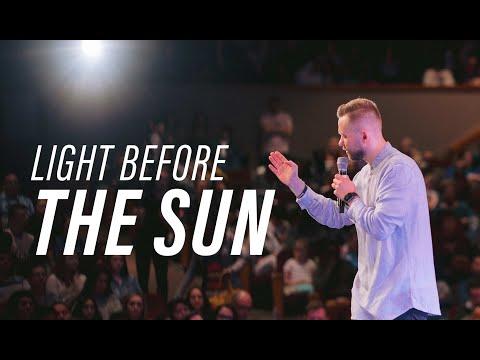 LIGHT BEFORE THE SUN  Pastor Vlad