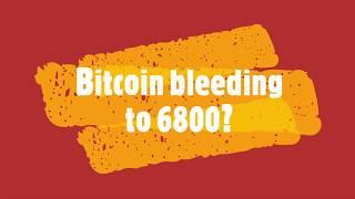 Bitcoin bleeding to 6800?