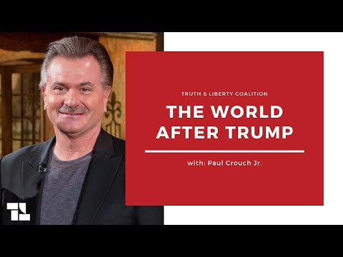 Paul Crouch, Jr. on A World After Trump and More! - August 8, 2020