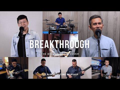 Breakthrough (The Belonging Co) - Caleb Garcia  Cornerstone Worship