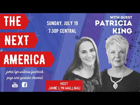 The Next America with Jamie Lyn Wallnau and Patricia King