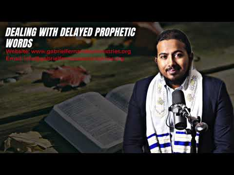 DEALING WITH DELAYED PROPHETIC WORDS, DELAY DOES NOT MEAN DENIAL, POWERFUL MESSAGE & PRAYERS