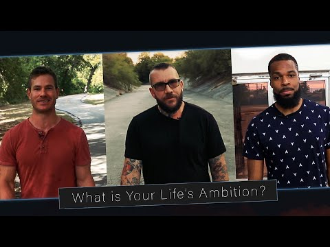 What is Your Life's Ambition?
