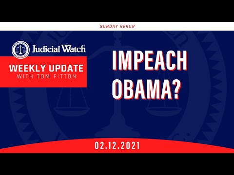 IMPEACH OBAMA Judicial Watch in Court over Sedition against Trump!