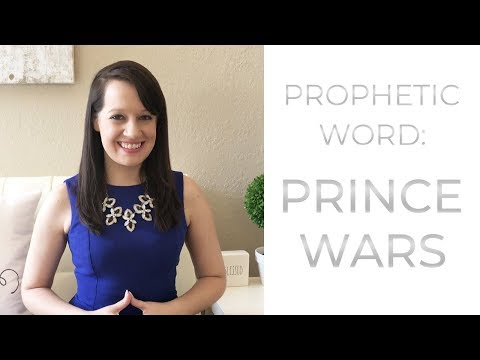 Prophetic Word: Prince Wars are Done