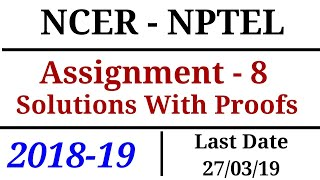 NCER-NPTEL | Assignment - 8 | Solutions | 2018-19