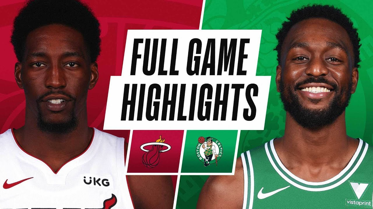 HEAT at CELTICS | FULL GAME HIGHLIGHTS | May 11, 2021