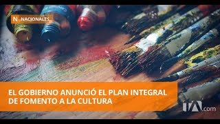 El gobierno anunció el plan integral de fomento a la cultura -Teleamazonas