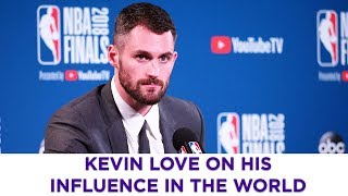 NBA star Kevin Love on his influence in the world
