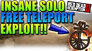 INSANE SOLO *FREE* TELEPORT EXPLOIT ON RED DEAD REDEMPTION 2!!(MUST SEE)