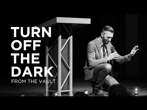 Turn Off The Dark  How to survive loneliness, fear, and the sting of death  Pastor Levi Lusko