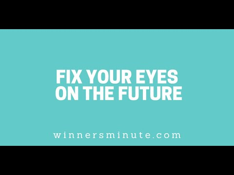 Fix Your Eyes on the Future // The Winner's Minute With Mac Hammond
