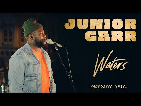 Waters (Acoustic Video) - Junior Garr