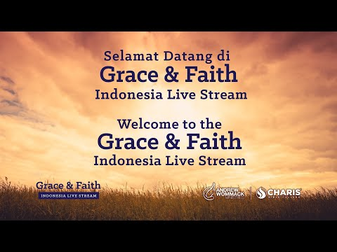 Grace and Faith Indonesia 2021 Livestream with Andrew Wommack