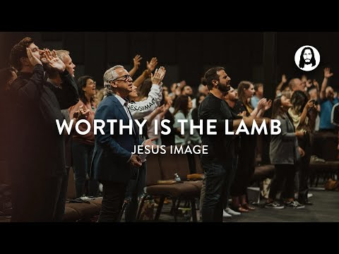 Worthy Is The Lamb - Holy Worship  Jesus Image Worship  John Wilds
