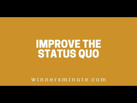 Improve the Status Quo // The Winner's Minute With Mac Hammond