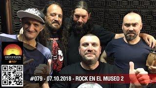 """Distorsión #079 dom 2018.10.07  """"Rock en el Museo2: Patrimonio, alquimia y fundición de metales"""""""