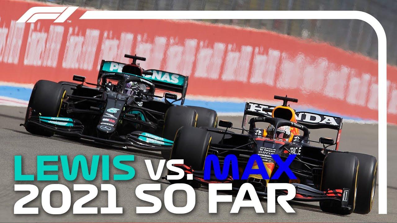 Lewis Hamilton vs. Max Verstappen: The 2021 Battle So Far