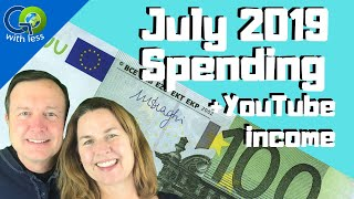July 2019 - Our Spending + YouTube Earnings + 7 Weeks in France/Italy