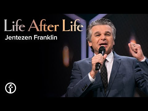 Life After Life  Easter Sunday with Pastor Jentezen Franklin