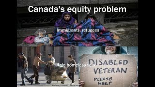 Canada's equity problem - Immigrants, refugees join homeless vets