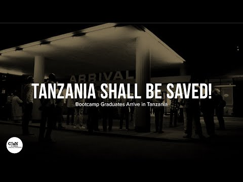 Tanzania Shall Be Saved  CfaN Bootcamp Initiation
