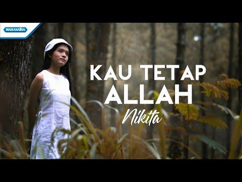 Kau Tetap Allah - Nikita (vertical video lyric)