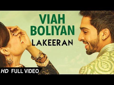 Viah Boliyan Lyrics - Lakeeran   Harman Virk, Yuvika Chaudhary