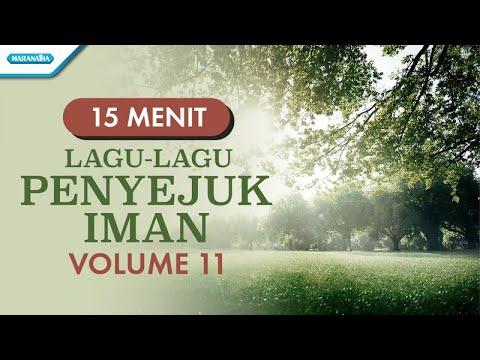 Lagu - Lagu Penyejuk Iman Volume 11