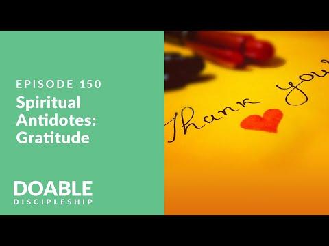 E150 Spiritual Antidotes: Gratitude