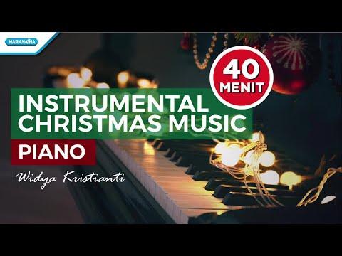 Widya Kristianti - 40 MENIT INSTRUMENTAL CHRISTMAS MUSIC PIANO