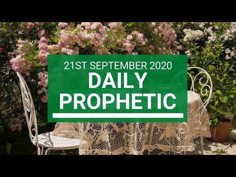 Daily Prophetic 21 September 2020 5 of 8 Daily Prophetic Word