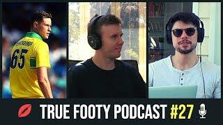 TALKING CRICKET | True Footy Podcast #27